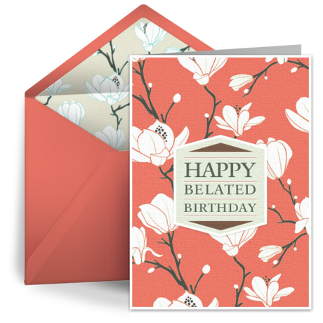 Belated birthday cards free belated ecards greeting cards belated 4e67b5343ea34b56860000c6 1458835329 bookmarktalkfo Images